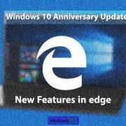 قابلیت های جدید در مرورگر اج در مایکروسافت می