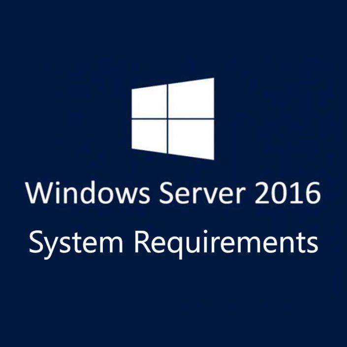 حداقل سیستم مورد نیاز ویندوز سرور 2016