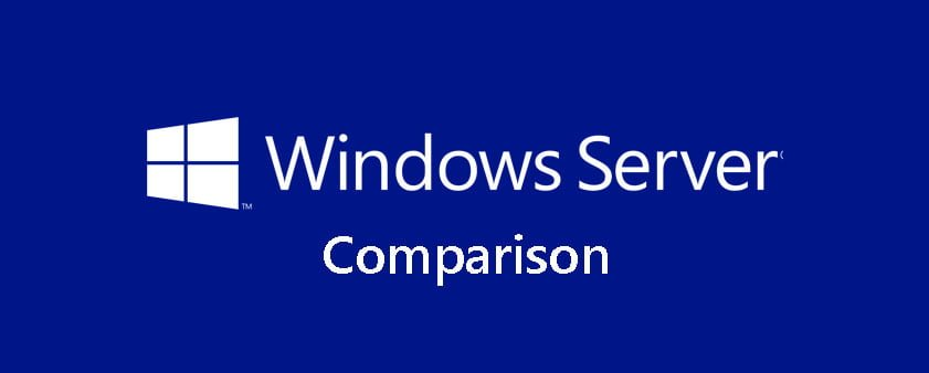 مقایسه نسخه های ویندوز سرور