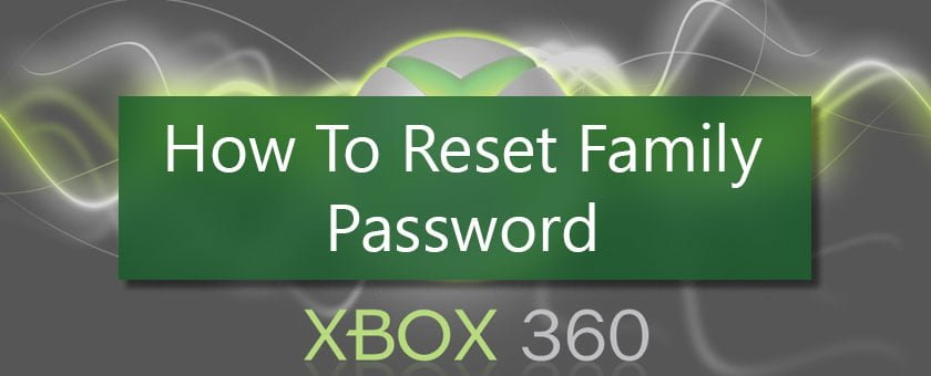 ریست کردن Family Password ایکس باکس 360 | مایکروسافت می