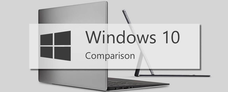 مقایسه نسخه های مختلف ویندوز 10